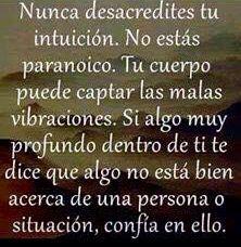 〽️ Nunca desacredites tu intuición...