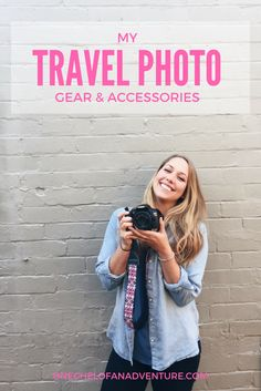 My Travel Photo Gear | Cameras and Accessories