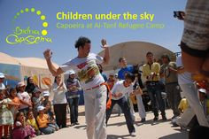 How Bidna capoeira changed the lives of Palestinian children at Al-Tanf Refugee Camp.