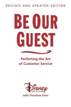 Be Our Guest: Perfecting the Art of Customer Service by Disney Institute, http://www.amazon.ca/dp/1423145844/ref=cm_sw_r_pi_dp_MNZusb04HHDRN