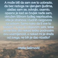 Meša Selimović citati