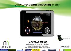 Epic First Person Shooter hits Google Play!  Download DEATH SHOOTING on your MOVE TABLET!  MOVETAB MA900 yours at Php 7,995.00