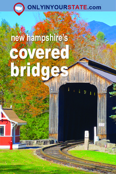 Travel | New Hampshire | Attractions | Sites | Exploring | Things To Do | Covered Bridges | Photography | Architecture