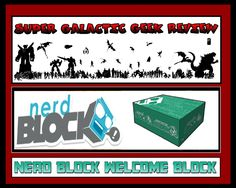 Nerd Block Welcome Block August 2015