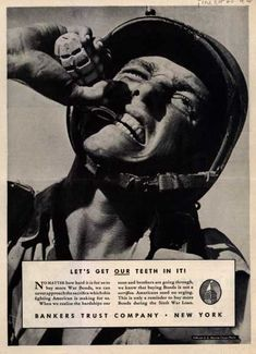 WWII: Ad for a banking company selling War Bonds. Vintage Advertisements, Vintage Ads, Vintage Posters, Ww2 Posters, Trust Company, Famous Photos, Pep Talks, Historical Images, 1940s