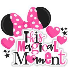 This Magical Moment  Title SVG scrapbook cut file cute clipart files for silhouette cricut pazzles free svgs free svg cuts cute cut files