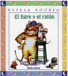 EL TIGRE Y EL RATON.-Colecc. Buenas Noches..-Edit. Norma Teddy Bear, Baseball Cards, Education, Books, Grande, Spanish, City, Children's Literature, Abseiling