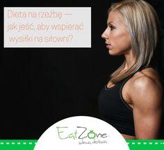 Dieta na rzeźbę - blog Eat Zone