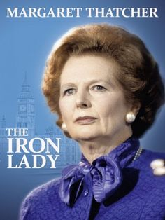 Margaret Thatcher: The Iron Lady is the first major documentary to look back on the development and impact of this remarkable woman, whom commentators of both the political left and right agree changed the face of Century politics forever. Margaret Thatcher, The Iron Lady, The Daily Telegraph, Leadership Lessons, British Prime Ministers, Meryl Streep, British History, Powerful Women, New Movies