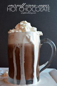 Smirnoff Cinna-Sugar Hot Chocolate | anightowlblog.com Cocktail Drinks, Cocktail Recipes, Drink Recipes, Warm Cocktails, Alcoholic Drinks, Beverages, Vodka Recipes, Alcohol Recipes, Yummy Recipes