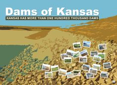 Individual dams in Kansas.Higgins, Division of Water Resources, Kansas Department of Agriculture.