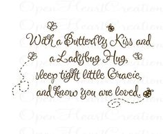 """With a Butterfly Kiss and a Ladybug Hug You Are Loved Vinyl Wall Decal - baby nursery girl boy personalized name 22""""h x 36""""w BA0243"""
