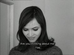 Are you thinking about me?