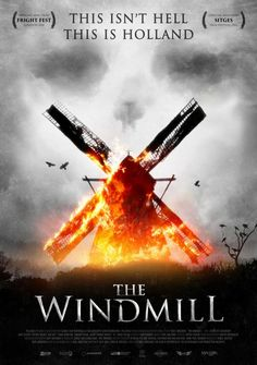 The Windmill - Upcoming Horror Movie: The Windmill (2016), aka The Windmill Massacre (2016), is directed by Nick Jongerius… #Movie #Horror