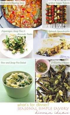 whole foods   plant based   dinner ideas  - Healing Stew, Grilled Veggie Kabobs, Asparagus Snap Pea & Avocado Pasta, Spinach Spanakopita, Orzo & Sanp Pea Salad, and Grilled Fava Beans