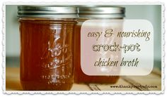 Easy and nourishing crock-pot chicken broth. -I'm trying this right now! The chicken is in the crock-pot.