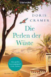 Die Perlen der Wüste: Roman (Marokko-Saga 2)