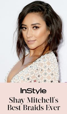 7 Times Shay Mitchell Gave Us Serious Braid Envy from InStyle.com
