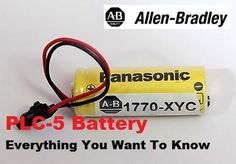 Allen-Bradley PLC-5 : Battery… Everything You Want To Know