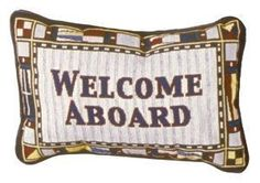 Welcome Aboard Decorative Tapestry Pillow