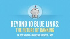Beyond 10 Blue Links: The Future of Ranking