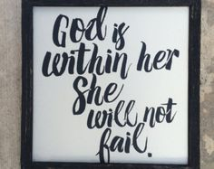 God is within her she will not fail. 8x10 Print by UnmincedWords