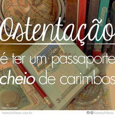 #viajar #ferias #EspiritoMochileira #mulher #MensagensInspiradoras #passaporte
