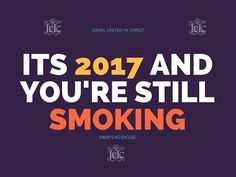 The Israelites: Its 2017 and You're Still Smoking!!!