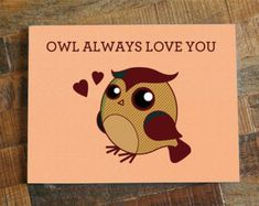 "Love Greeting Card ""Owl Always Love You"" - Cute Pun Card, Cute Owl Card, Anniversary Card, Valentines Day Card, Boyfriend Girlfriend,"
