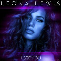 Leona Lewis - I see you...