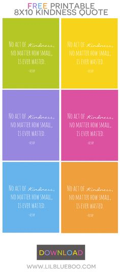 Free Printable 8x10 Kindness Quote in Several Bright Colors via Ashley Hackshaw / lilblueboo.com