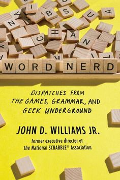 Word Nerd: Dispatches from the Underground
