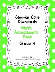 Heres a checklist using i can statements for the 4th grade common common core assessment pack math grade 4 fandeluxe