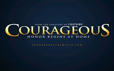Must see this movie! Click image to read a review of it!      Courageous is a film by the creators of Fireproof. This movie was a great story regarding a group of men and their response to faith in Christ and assuming thei