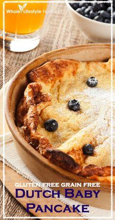 Gluten Free Grain Free Dutch Baby Pancake - Whole Lifestyle Nutrition Gluten Free Grains, Foods With Gluten, Gluten Free Baking, Baby Pancakes, Pancakes And Waffles, Paleo Pancakes, Paleo Recipes, Whole Food Recipes, Free Recipes