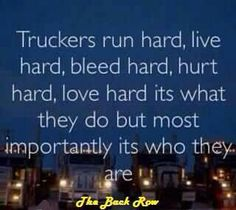 LIKE Progressive Truck Driving School: www.facebook.com/... #trucking #truck #driver  Truckers Are...