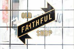 Old Faithful Shop in Vancouver byRachel Rilkoff