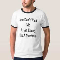 (You Don't Want Me As An Enemy I'm A Mechanic Tee Shirt) #AutomotiveTechnician#AutomotiveTechnicianApprentice#AutomotiveTechnicianApprentices#AutomotiveTechnicians#CarMechanic#CarMechanics#Mechanic#MechanicApprentice#MechanicApprentices#Mechanics#ThingsMechanicsSay is available on Funny T-shirts Clothing Store   http://ift.tt/2aEE50a