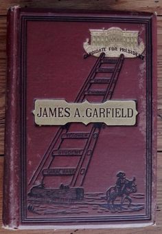 Life and Public Career of James Garfield General James Brisbin 1880 Antique Book | eBay