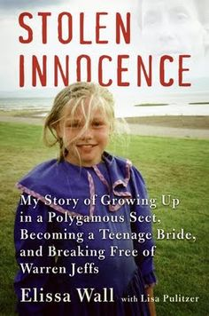 Stolen Innocence by Elissa Wall,  About the FDLS church and their polygamy practices. Have read and can't believe the stuff some people suffer through in the name of religion that isn't really religion.