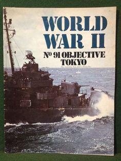 World War II Magazine Orbis Publishing 1974 Vol 7. No. 91 Objective Tokyo