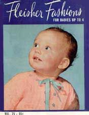 For Babies Up To 4, Fleisher Fashions Volume 75 | Free Knitting Patterns