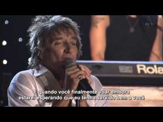 Rod Stewart - Forever young....