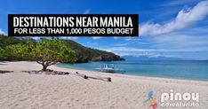 10 Quick Getaways Near Metro Manila You Shouldn't Miss for as low as Pesos Budget Cheap Weekend Trips, Day Trips, Philippines Travel Guide, Pinoy, Business Travel, Manila, Travel Guides, Travel Destinations, World