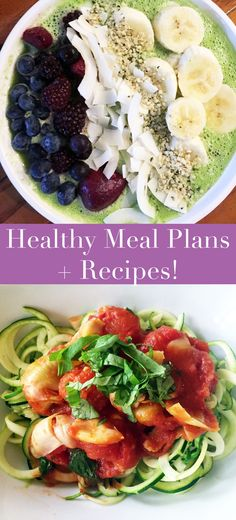 Healthy Meal Plans + Recipes - Day 1