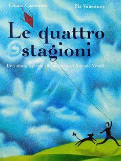 PICCOLI VIAGGI MUSICALI: Le 4 stagioni (1) - Una storia ispirata alle musiche di Vivaldi