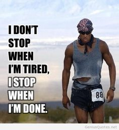 I stop when im done quotes quote fitness workout motivation running exercise jogging motivate fitness quote fitness quotes workout quote workout quotes exercise quotes Workout Quotes For Men, Motivational Quotes For Men, Motivational Pictures, Men Quotes, Inspirational Quotes, Zyzz Quotes, Exercise Quotes, Running Quotes, Daily Quotes