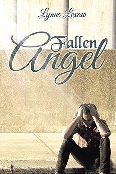 Fallen Angel by Lynne Lexow, http://www.amazon.com/dp/B00MPQCXA2/ref=cm_sw_r_pi_dp_8nL8tb1SFD5FV