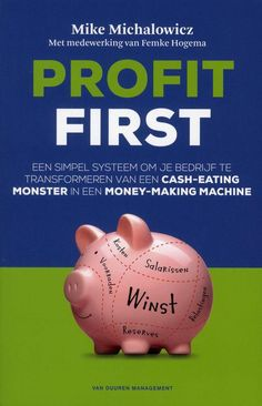 Profit first (ebook), Mike Michalowicz Affiliate Marketing, Online Marketing, Cash Management, Piggy Bank, Books To Read, Learning, Creative, Products, Earn Money