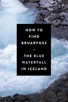 The Bluest Waterfall in Iceland // Bruarfoss How To Find Bruarfoss — The Blue Waterfall in Iceland Oh The Places You'll Go, Cool Places To Visit, Places To Travel, Iceland Travel Tips, Iceland Budget, Travel Guide, Iceland Adventures, Iceland Waterfalls, Travel Abroad